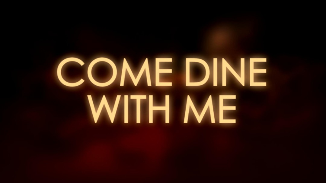Come Dine With Me  (BBC Lifestyle)